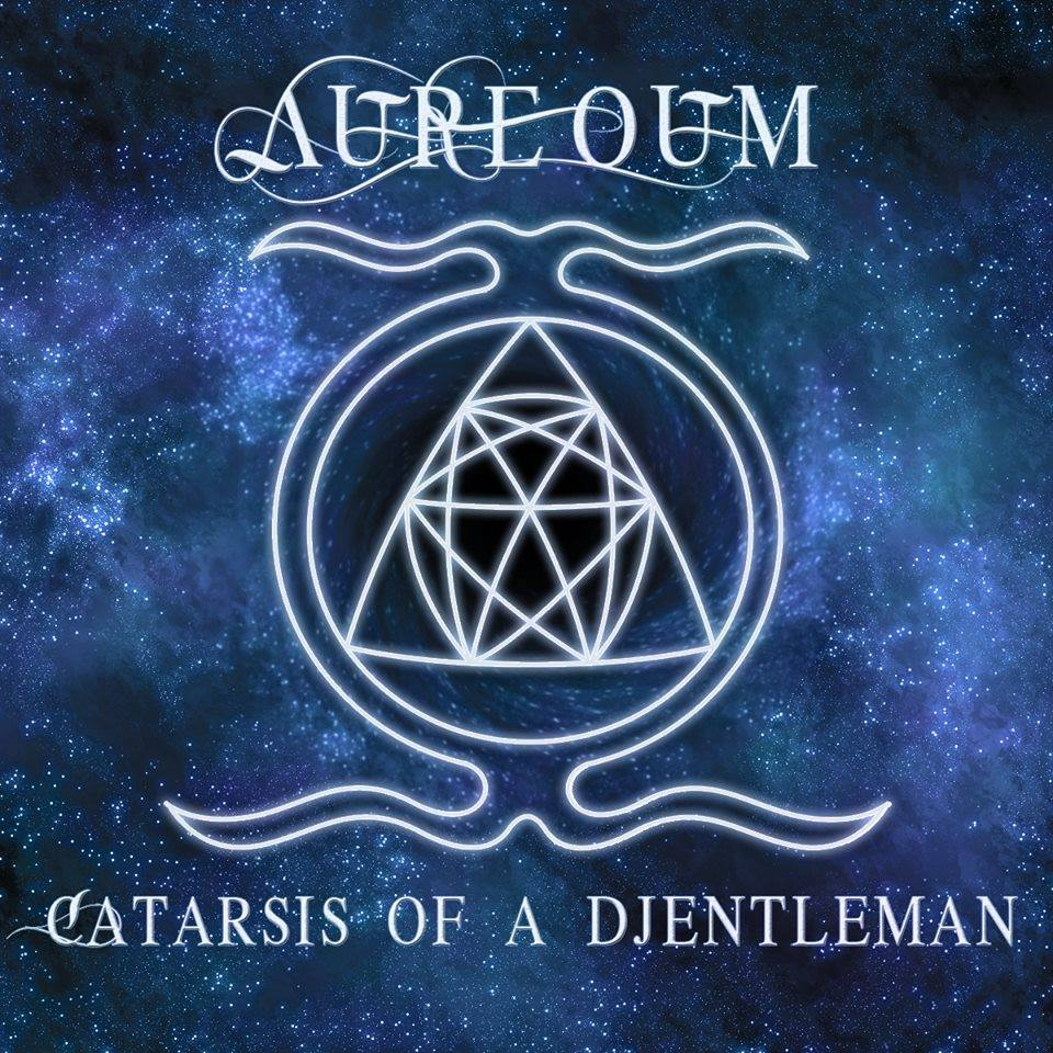 Descarga - Aureoum - Catarsis Of A Djentleman - 2014