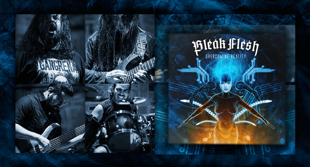 Bleak Flesh ~ Overcoming Reality