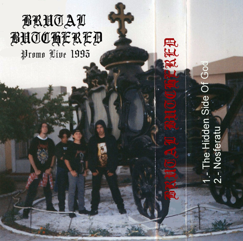 Download Brutal Butchered ~ Promo Live 1995 ~ Death Metal
