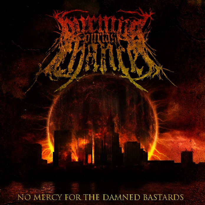 Descarga - Burning Our Last Chance - No Mercy For The Damned Bastards - 2011