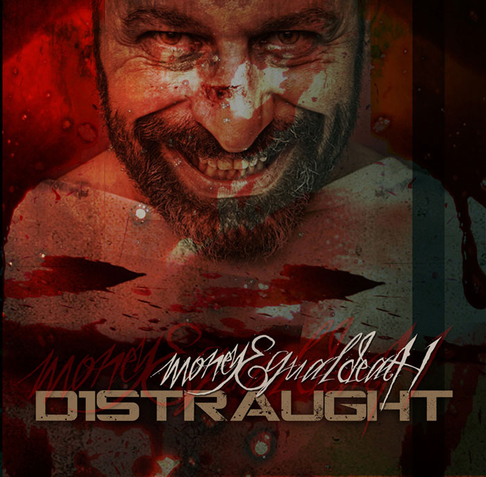 Download: D1straught - Money Equal Death ~ 2011