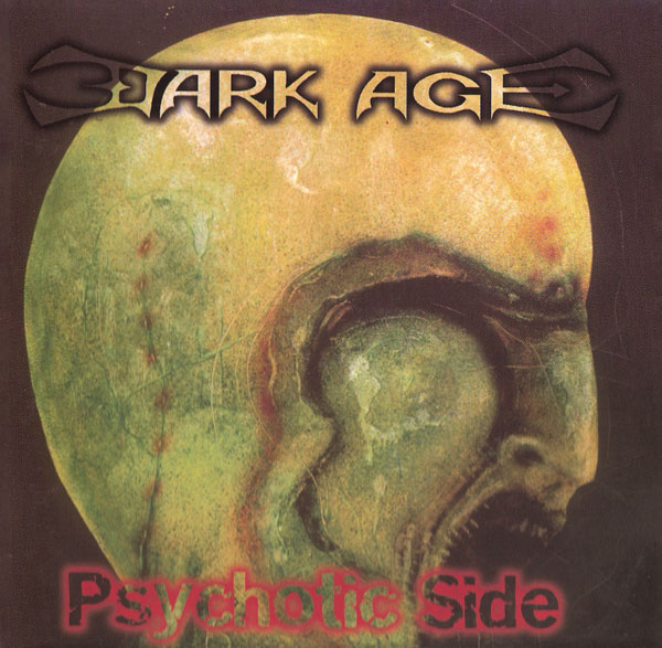 Dark Age - Psychotic side