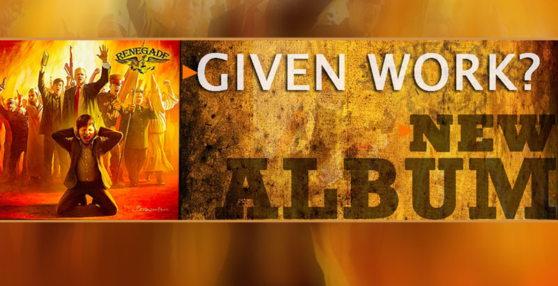 Given Work?: Nuevo single de Renegade