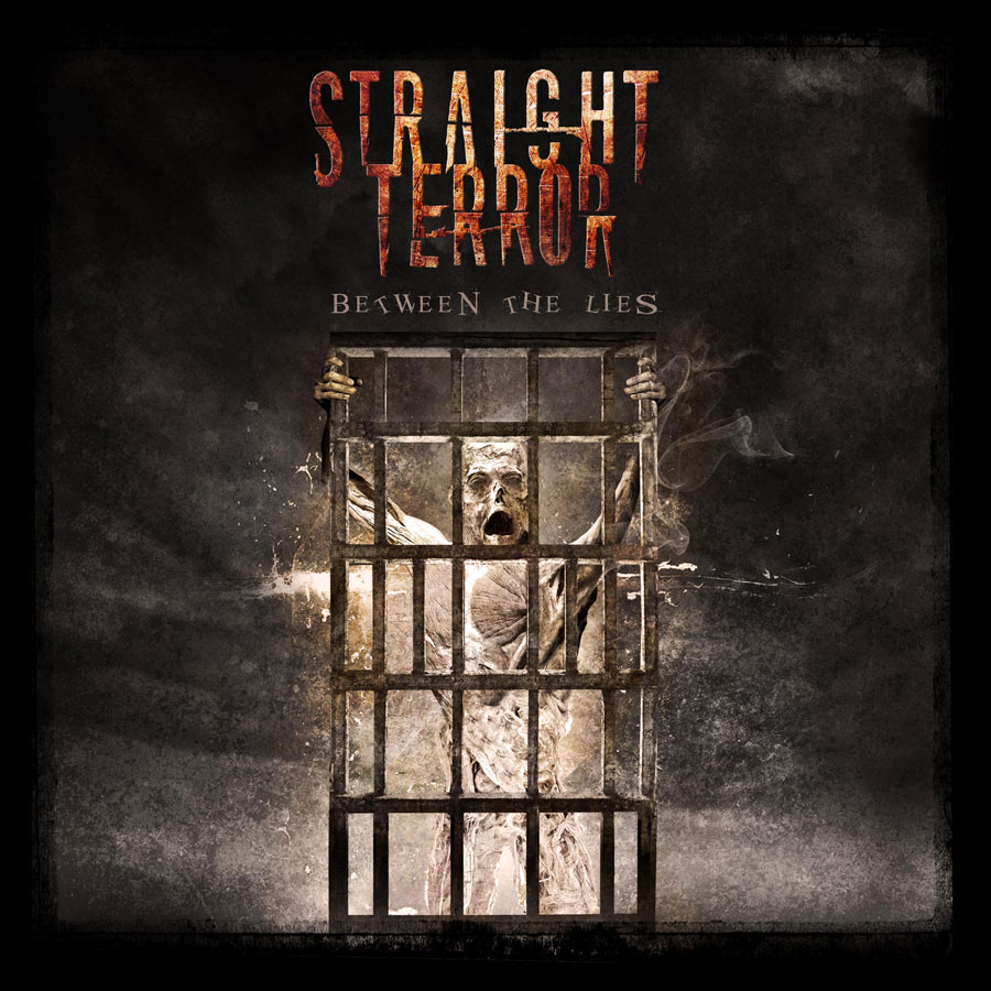 Straight Terror ~ Between The Lies ~ Thrash Metal