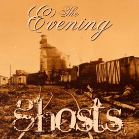 Descarga - The Evening - Ghosts - 2009