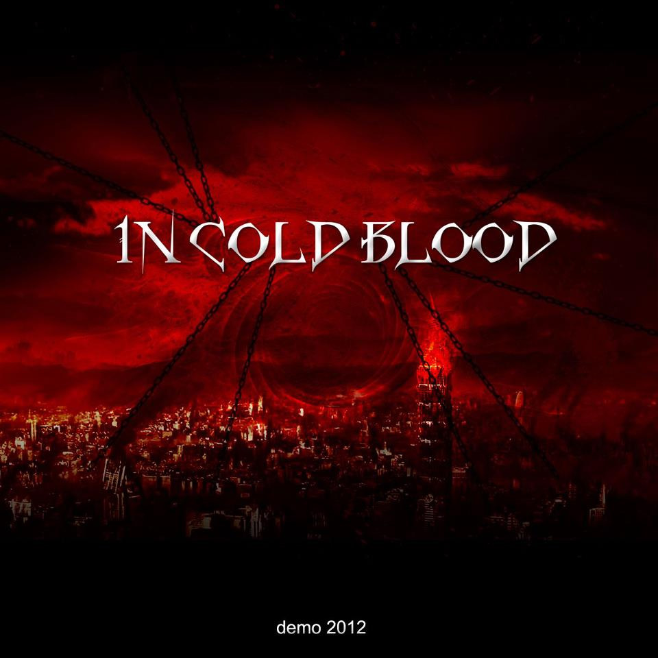 In Cold Blood - Demo 2012
