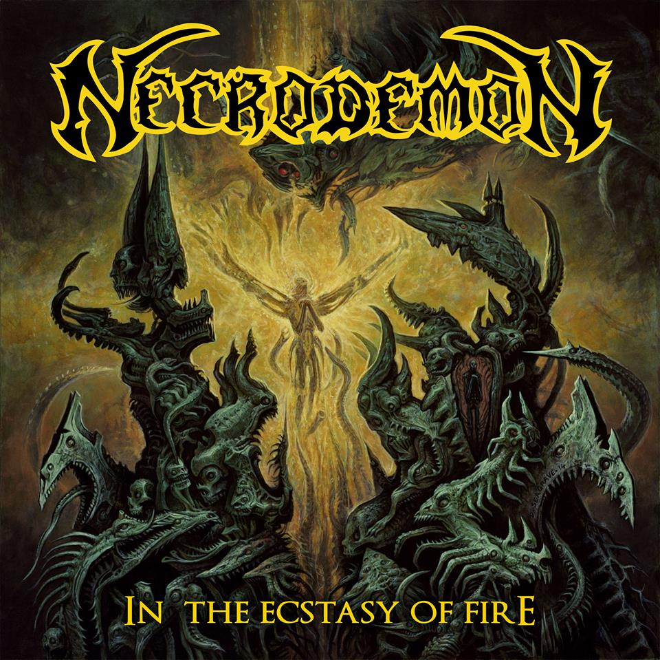 Necrodemon ~ In the Ecstasy of Fire ~ 2015