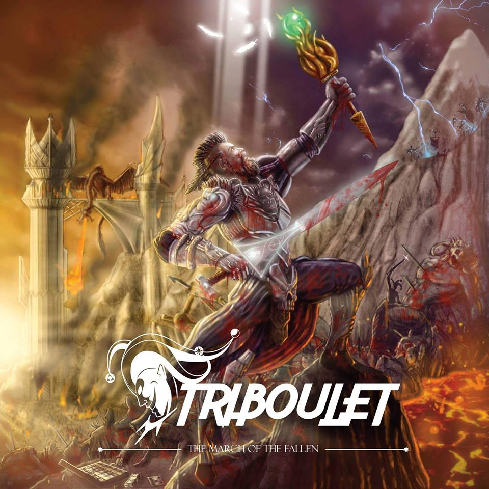 Triboulet ~ The March of the Fallen ~ Power Metal ~ 2016