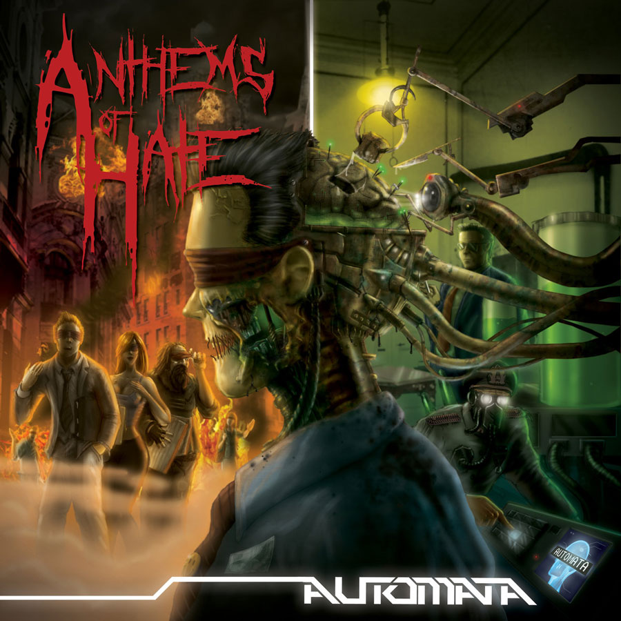Anthems of Hate ~ Automata ~ 2016